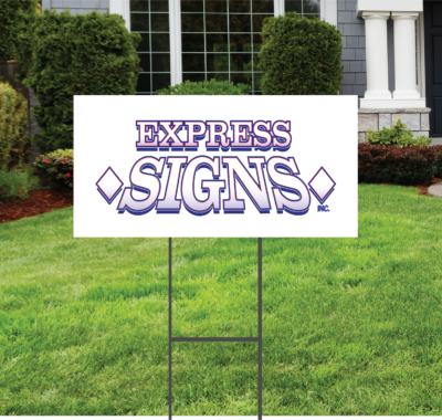 Yard Sign 12 x 24 on Wire Stake