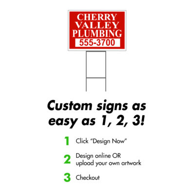 Custom 18 x 24 Yard Sign EZ Instructions 1 2 3