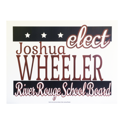 Yard Sign 18 x 24 Example, election school board